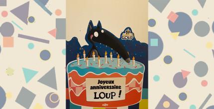 Loup fête ses 10 ans !