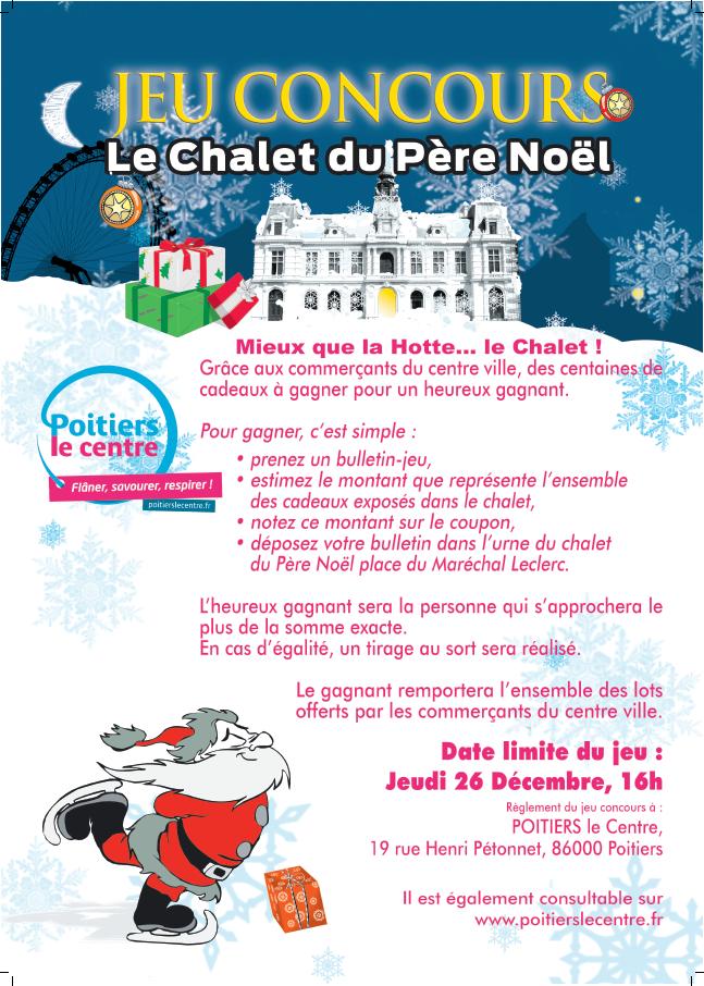 Poitiers Le Centre Participez Au Jeu Concours Le Chalet Du Pere Noel